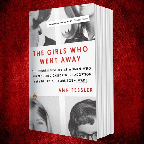 The Girls Who Went Away: Part 1 – the treatment of unwed mothers during the baby boom