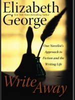 "I love the book ""Write Away"" by Elizabeth George"